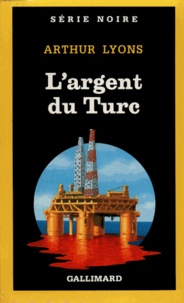 Arthur Lyons - L'argent du Turc.