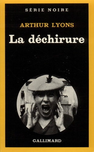 Arthur Lyons - La Déchirure.