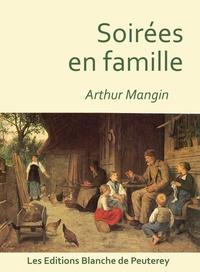 Arthur Mangin - Soirées en famille.