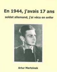 En 1944, javais 17 ans - Soldat allemand, jai vécu un enfer.pdf