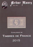 Arthur Maury - Catalogue de timbres de France 2015.