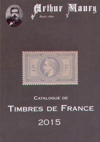 Arthur Maury - Catalogue de timbres de France 2015.