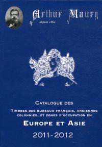 Histoiresdenlire.be Catalogue des timbres des bureaux français, anciennes colonnies et zones d'occupation en Europe et Asie Image