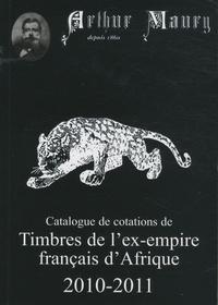 Arthur Maury - Timbres de l'ex-empire français d'Afrique.