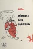 Arthur - Mémoires d'un paresseux.