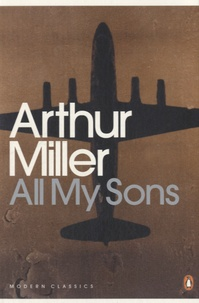 Arthur Miller - All My Sons.