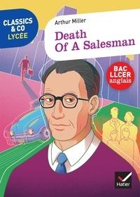 Arthur Miller - Death of a Salesman.