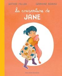 Arthur Miller et Sandrine Bonini - La couverture de Jane.