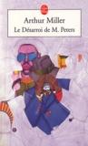 Arthur Miller - Le désarroi de M. Peters.