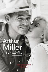 Arthur Miller et René Masson - Pavillons Poche  : Les Misfits.