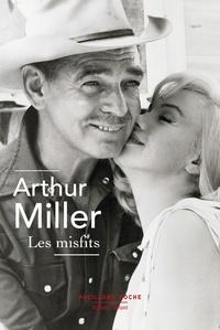 Arthur Miller - Les misfits.