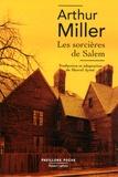 Arthur Miller - Les sorcières de Salem - Pièce en quatre actes.