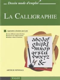 Arthur Newhall - La calligraphie.