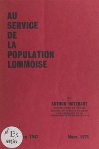 Arthur Notebart et  La section de Lomme du Parti S - Au service de la population Lommoise.