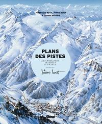 Arthur Novat et Frédérique Novat - Les plans des pistes - Les domaines skiables de France dessinés par Pierre Novat.