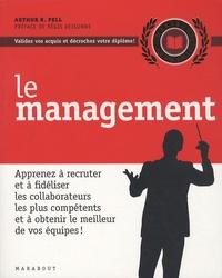 Arthur Pell - Le management.