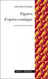 Arthur Pougin - Figures d'opéra-comique.