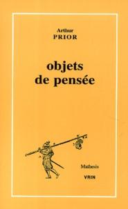 Arthur Prior - Objets de pensée.