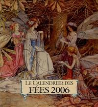 Arthur Rackham et Helen Jacobs - Le calendrier des fées 2006.