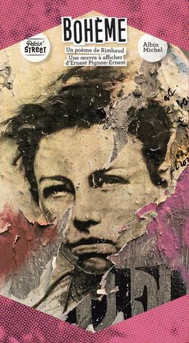 Arthur Rimbaud et Ernest Pignon-Ernest - Bohème - Un poème de Rimbaud, Une oeuvre à afficher d'Ernest Pignon-Ernest.