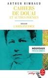 Arthur Rimbaud - Cahiers de Douai et autres poèmes - Dossier thématique : l'adolescence.