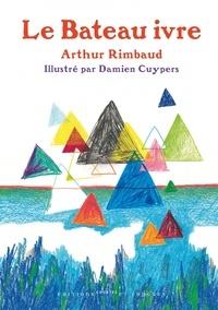 Arthur Rimbaud - Le Bateau ivre.