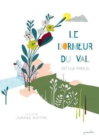 Arthur Rimbaud et Lauranne Quentric - Le dormeur du val.