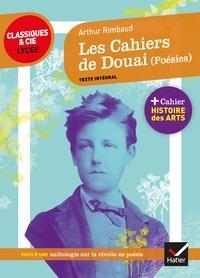 Téléchargez des livres sur ipod nano Les Cahier de Douai (Poésies)  - suivi d'une anthologie sur la révolte en poésie FB2 CHM par Arthur Rimbaud 9782401047198 en francais