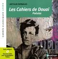 Arthur Rimbaud - Les cahiers de Douai - Poésies 1870.