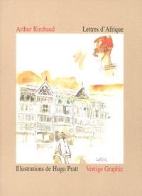 Arthur Rimbaud - Lettres d'Afrique.