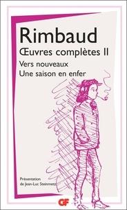Téléchargement des livres audio du forum Oeuvres complètes  - Tome 2, Vers nouveaux ; Une saison en enfer par Arthur Rimbaud (Litterature Francaise)