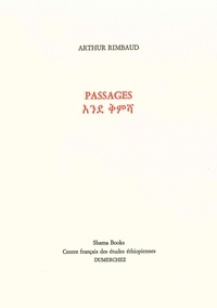 Arthur Rimbaud - Passages - Edition bilingue français-amharique.