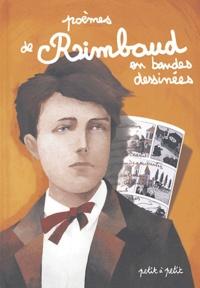 Arthur Rimbaud - Poèmes de Rimbaud en bandes dessinées.