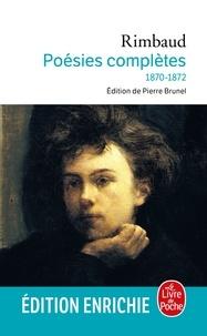 Arthur Rimbaud - Poésies complètes.