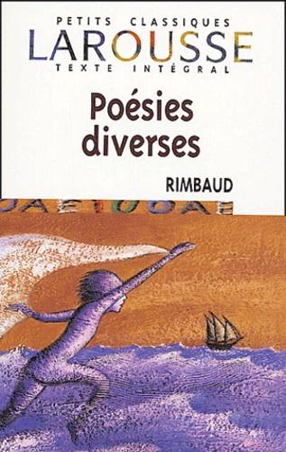 Arthur Rimbaud - Poésies diverses.