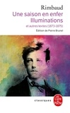 Arthur Rimbaud - Une saison en enfer. Illuminations - Et autres textes, 1873-1975.