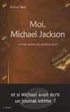 Arthur Ross - Moi, Michael Jackson.