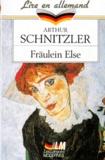 Arthur Schnitzler - Fräulein Else - Edition en langue allemande.