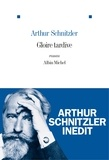 Arthur Schnitzler - Gloire tardive.