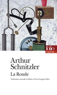 Arthur Schnitzler - La ronde - Dix dialogues.