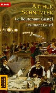 Coachingcorona.ch Le lieutenant Gustel : Leutnant Gustl - Edition bilingue français-allemand Image