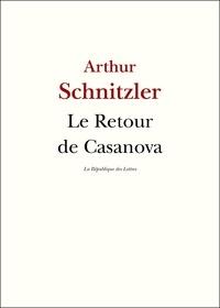 Arthur Schnitzler - Le retour de Casanova.