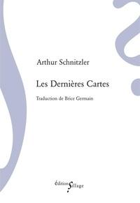 Arthur Schnitzler - Les dernières cartes.