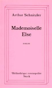 Arthur Schnitzler - Mademoiselle Else.