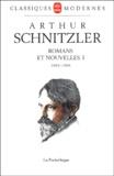 Arthur Schnitzler - Romans et nouvelles - Tome 1, 1885-1908.