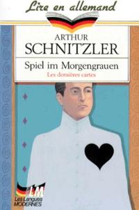 Arthur Schnitzler - Spiel im Morgengrauen.