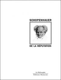 Arthur Schopenhauer - De la réputation.