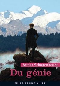 Arthur Schopenhauer - Du génie.