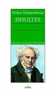 Arthur Schopenhauer - Insultes.