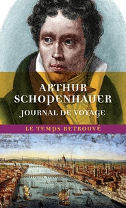 Arthur Schopenhauer - Journal de voyage.